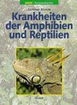 Krankheiten der Reptilien und Amphibien