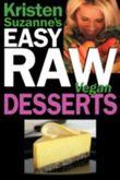 Kristen Suzanne's Easy Raw Vegan Desserts