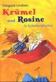 Krümel und Rosine in Schwierigkeiten