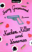 Kuchen, Killer und Kanonen