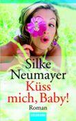 Küss mich, Baby!