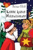 Küsse keinen Weihnachtsmann