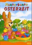 Kunterbunte Osterzeit