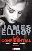 L. A. Confidential, Stadt der Teufel