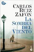 La Sombra Del Viento/ the Shadow of the Wind