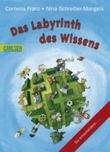 Labyrinth des Wissens: Das Labyrinth des Wissens