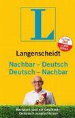 Langenscheidt Nachbar-Deutsch/Deutsch-Nachbar