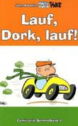 Lauf, Dork, lauf