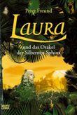 Laura und das Orakel der Silbernen Sphinx