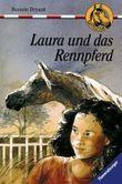 Laura und das Rennpferd