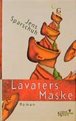 Lavaters Maske