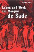 Leben und Werk des Marquis de Sade