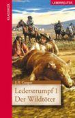 Lederstrumpf. Bd.1
