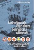 Lehrbuch für den Sanitätsdienst
