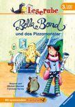 Leserabe: Bella Bond und das Pizzamonster