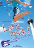 Let´s rock! Endlos verliebt