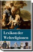 Lexikon der Weltreligionen