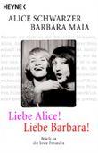 Liebe Alice! Liebe Barbara!