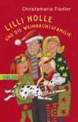 Lilli Holle und die Weihnachtsfamilie