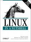 Linux in a Nutshell. Deutsche Ausgabe