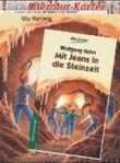 Literatur-Kartei: Wolfgang Kuhn 'Mit Jeans in die Steinzeit'
