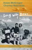 Long way down. Der wilde Ritt von Schottland nach Kapstadt