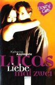 Lucas, Liebe mal zwei