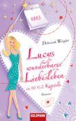 Lucys wunderbares Liebesleben in 10 1/2 Kapiteln