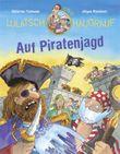 Lulatsch und Haudrauf – Auf Piratenjagd