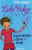 Lulu Baker - Zauberkekse lügen nicht