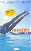 Maddy räumt ab