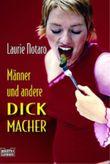 Männer und andere Dickmacher