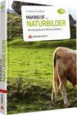 Making of... Naturbilder