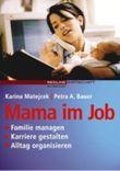Mama im Job