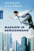 Manager im Grössenwahn