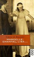 Marcelle, Chantal, Lisa . . .