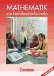 Mathematik zur Fachhochschulreife. Kaufmännisch-wirtschaftliche Richtung / Schülerbuch