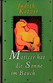 Matisse hat die Sonne im Bauch