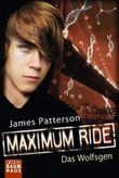 Maximum Ride - Das Wolfsgen