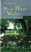 Mein Haus in Wales