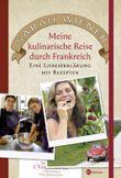 Meine kulinarische Reise durch Frankreich
