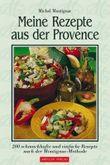 Meine Rezepte aus der Provence