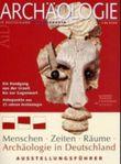 Menschen, Zeiten, Räume - Archäologie in Deutschland