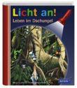Meyer. Die kleine Kinderbibliothek - Licht an! / Leben im Dschungel