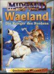 Midgard, Waeland, Krieger des Nordens