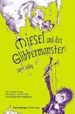 Miesel und das Glibbermonster