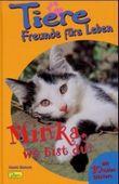 Minka, wo bist du?