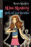 Miss Mystery. Spuk auf dem Speicher
