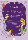 Mode, Glamour, Glitzerkram