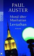 Mond über Manhattan. Leviathan